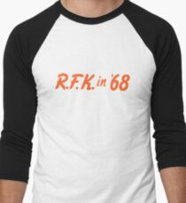 Robert Kennedy in '68 Men's Baseball ¾ T-Shirt