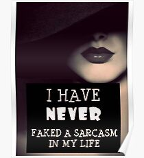Faked A Sarcasm Poster