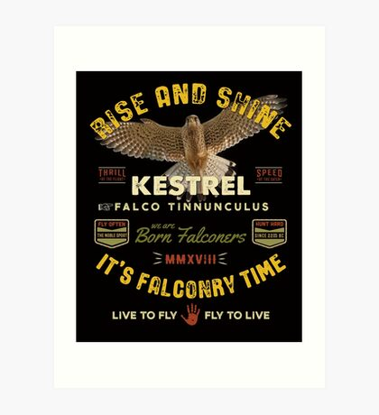 It's Falconry Time! - Kestrel Falconers Gifts and Apparel  Art Print
