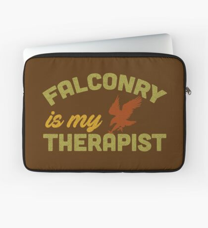 Falconry is my Therapist - for Needy Falconers Laptop Sleeve