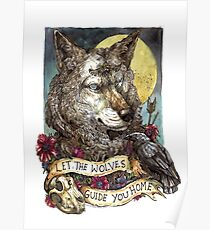 Let the wolves guide you home  Poster