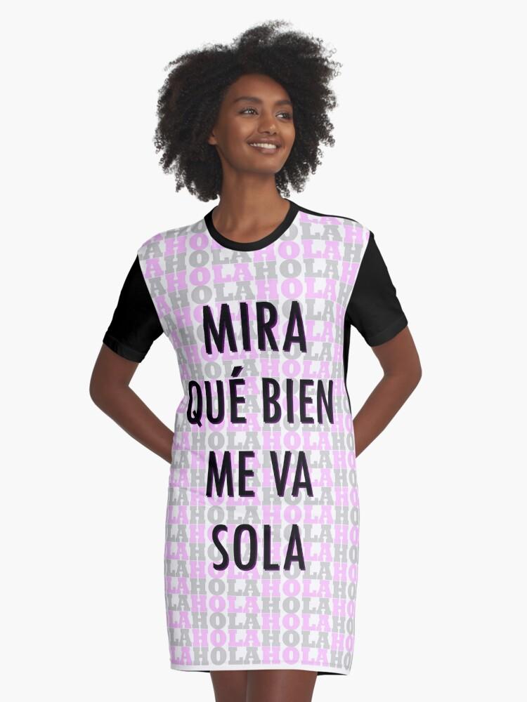 Sola' 'mira Sarasgraphics Que Me Va Camiseta De Bien Vestido 3FJT1lcK