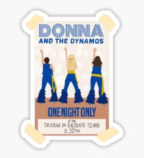 Pegatina Donna y los Dynamos Mamma Mia Here We Go Again ***