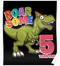 5th Birthday Funny Dinosaur Design - Roarsome 5 Year Old Poster