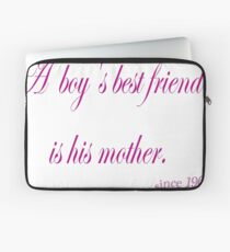 Der beste Freund eines Jungen ist seine Mutter Laptoptasche