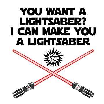 Supernatural Lucifer Quote - Lightsaber v1.0 by obsidiandream