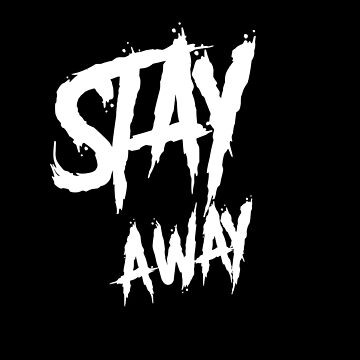 Stay away wall paint  by handcraftline