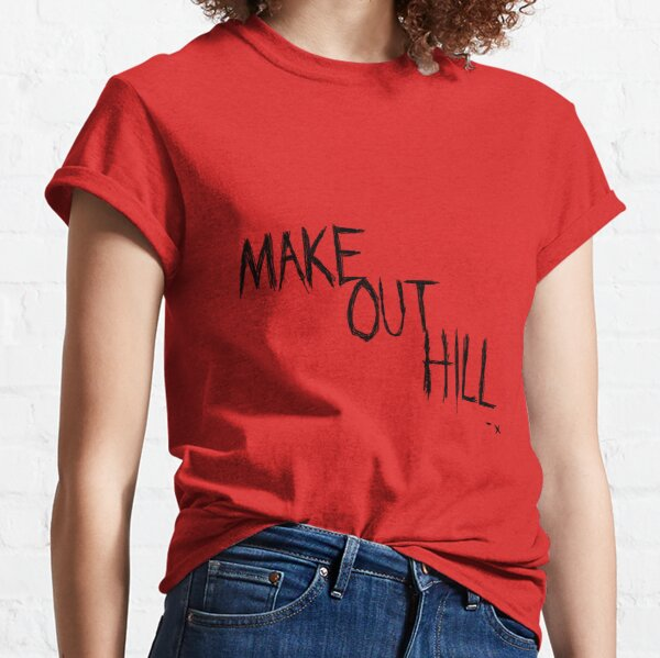 Hacer Out Hill Camiseta clásica