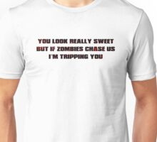 If Zombies Chase Us Unisex T-Shirt