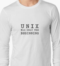 unix was the beginning Long Sleeve T-Shirt