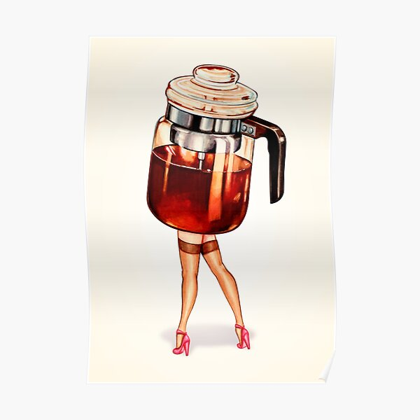 Coffee Pot Pin-Up Poster