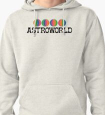 Astroworld is my home Pullover Hoodie