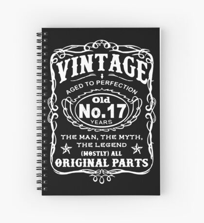 Vintage Aged To Perfection 17 Years Old Spiral Notebook