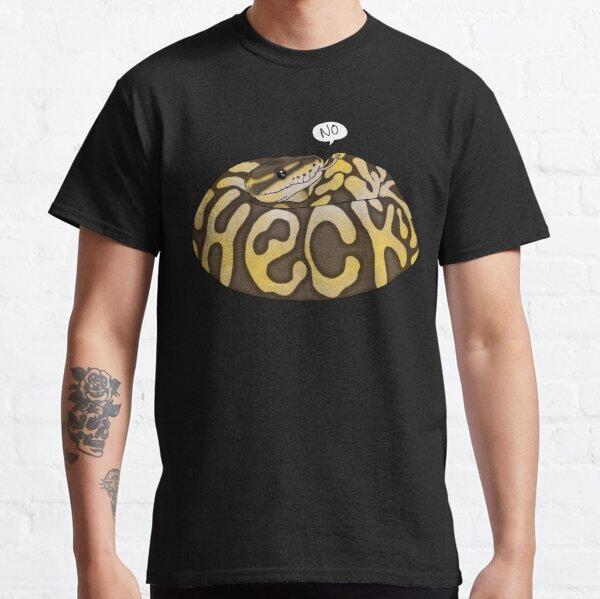 Heck No Classic T-Shirt