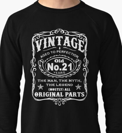 Vintage Aged To Perfection 21 Years Old Lightweight Sweatshirt