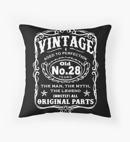 Vintage Aged To Perfection 28 Years Old Throw Pillow