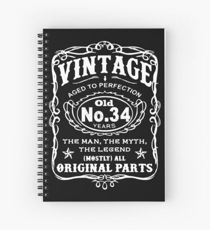 Vintage Aged To Perfection 34 Years Old Spiral Notebook