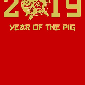 Year of the pig Chinese New Year 2019 by playloud