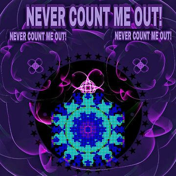 Never Count Me Out! by pinksoul