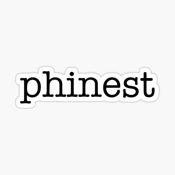 P H I N E S T x phinest sticker  Sticker