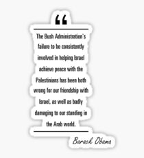 Barack Obama famous quote about peace Sticker