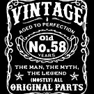 Vintage Aged To Perfection 58 Years Old by wantneedlove