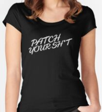 Patch Your Sh*t (Fancy) Women's Fitted Scoop T-Shirt