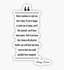 Johnny Carson famous quote about peace Sticker