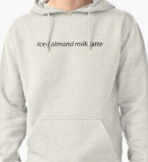 Emma Chamberlain- iced almond milk latte print Pullover Hoodie