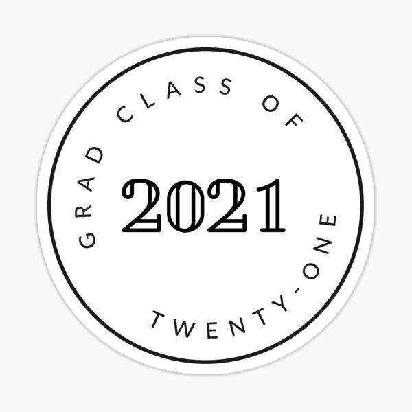 Graduating Class of 2021 / Seniors Sticker