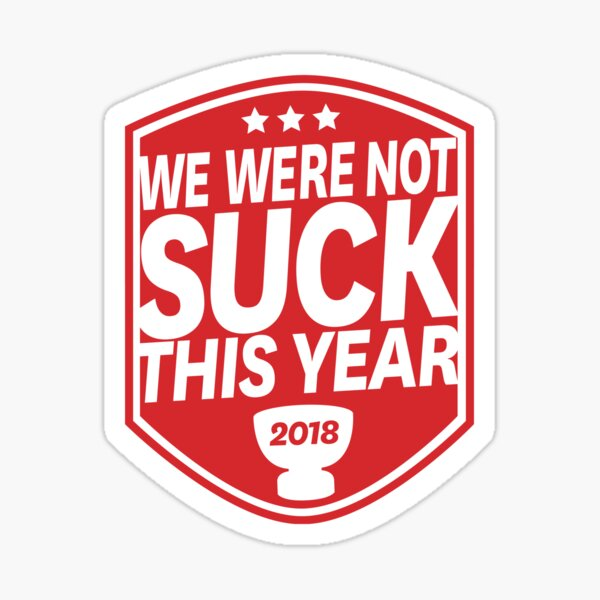 We Were Not Suck This Year Sticker