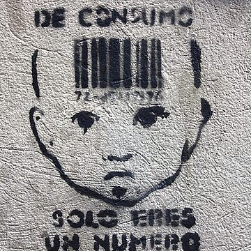 In the society of consumers, you are only a number. by Evolve