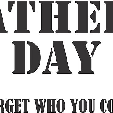 Fathers day by mike375598