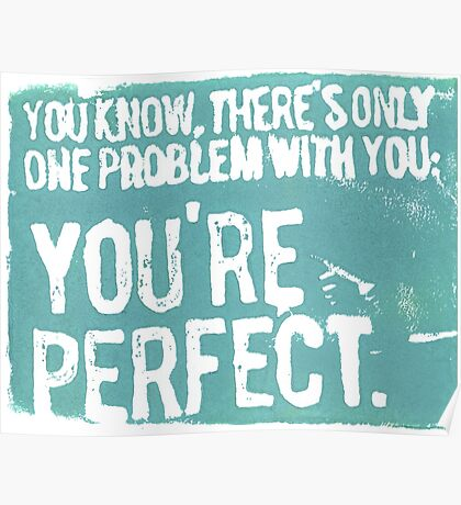 You're Perfect Poster