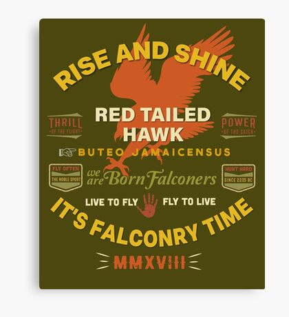 It's Falconry Time! Red Tail Hawk II for Falconers Canvas Print
