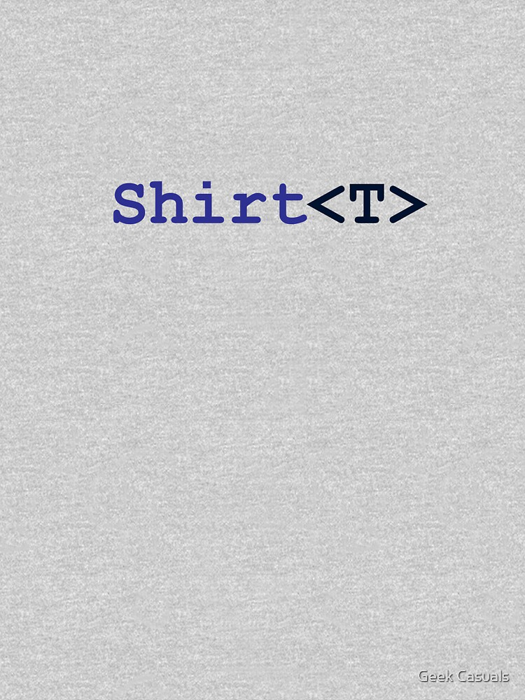 C# Generics T-Shirt by geekcasuals