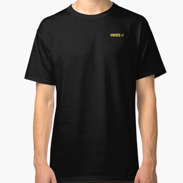 yikes :/ Classic T-Shirt
