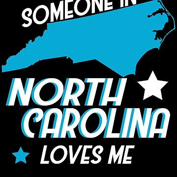 Someone In North Carolina Loves Me Couples Kids Gift by kh123856