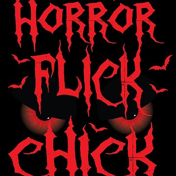 Halloween Horror Flick Chick Funny Women Party Gift by kh123856