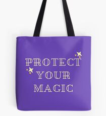 Protect Your Magic Tote Bag