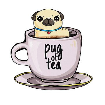 'Pug of Tea' Cute Adorable Tea Lover Gift by leyogi