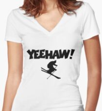 YEEHAW! Winter Sports Ski Skiing Skier Women's Fitted V-Neck T-Shirt