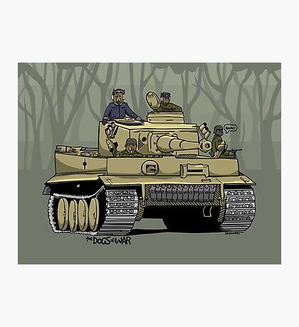 The Dogs of War: Tiger Tank Photographic Print