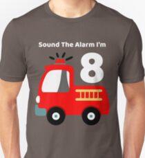 Fire Truck Sound The Alarm I'm 8! Unisex T-Shirt