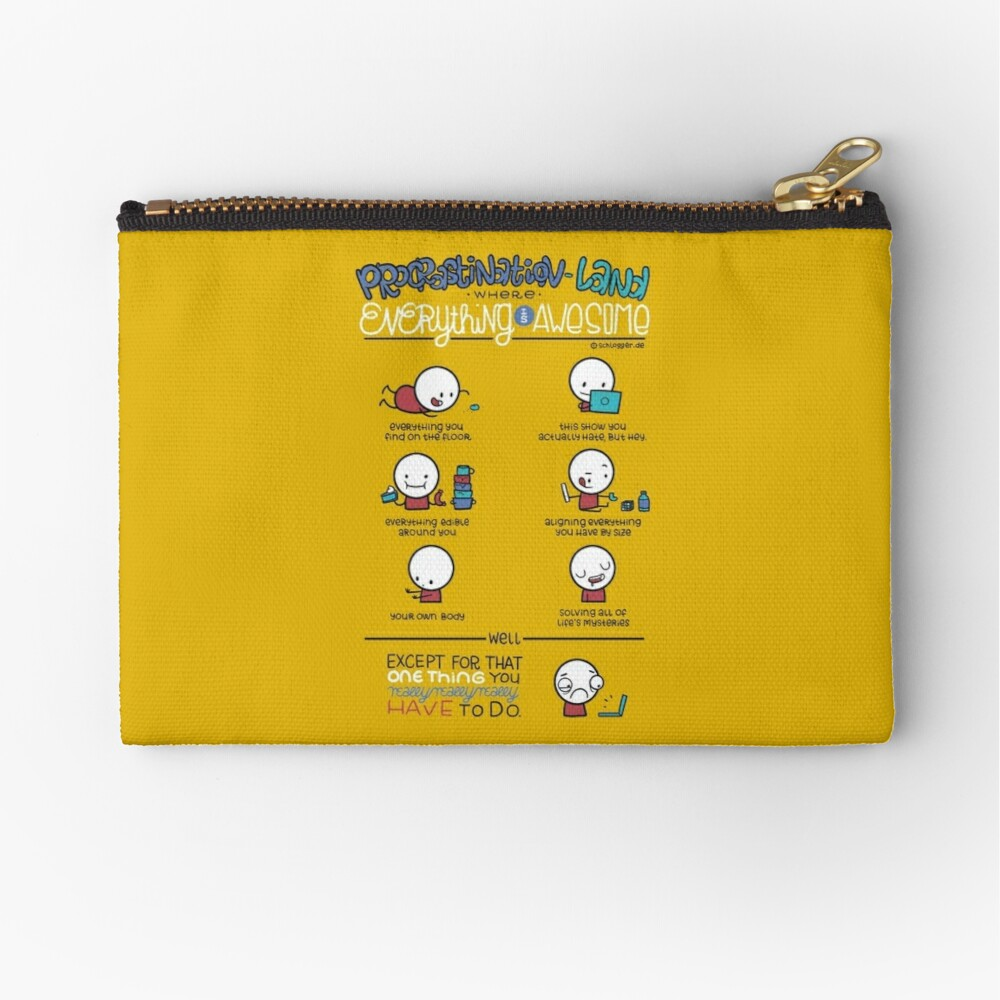 Procrastination makes everything awesome Zipper Pouch