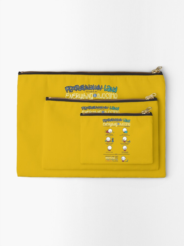 Alternate view of Procrastination makes everything awesome Zipper Pouch