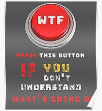 WTF Button Poster