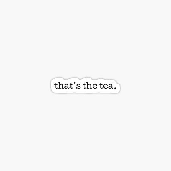 Ese es el té Pegatina