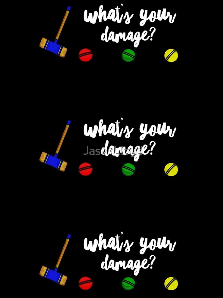 What's Your Damage? by JasonLloyd