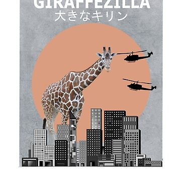Giraffezilla Giraffe Funny T-Shirt Africa Animal Lover Gift by Ducky1000